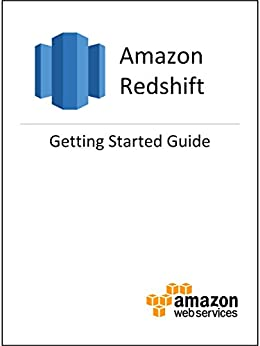 [Amazon Web Services]のAmazon Redshift Getting Started Guide (English Edition)