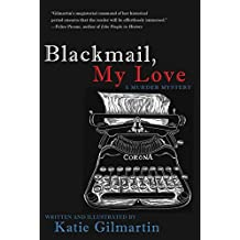 Blackmail, My Love: A Murder Mystery