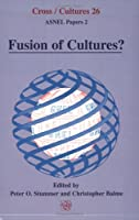 Fusion of Cultures? (Asnel Papers)