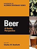Beer: A Quality Perspective (Handbook of Alcoholic Beverages) by Unknown(2008-08-13)