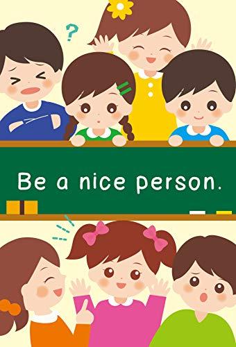 [Yuki Shibahara]のBe a nice person: マナーを学ぼう 英語で他教科も学ぶ絵本シリーズ