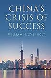 China's Crisis of Success (English Edition)