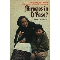 Miracles in El Paso