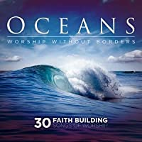Oceans:Worship Without..