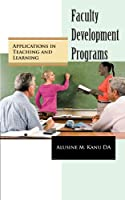 Faculty Development Programs: Applications in Teaching and Learning