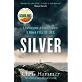 Silver: Sunday Times Crime Book of the Month (A Martin Scarsden Thriller)