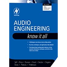 Audio Engineering: Know It All (Newnes Know It All Book 1)