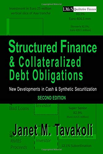Download Structured Finance and Collateralized Debt Obligations: New Developments in Cash and Synthetic Securitization 1943543151