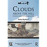 Clouds above the Hill: A Historical Novel of the Russo-Japanese War, Volume 3