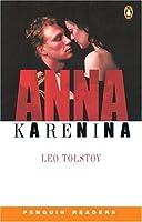 *ANNA KARENINA                     PGRN6 (Penguin Readers: Level 6)