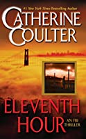 Eleventh Hour (An FBI Thriller)