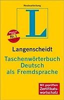 Langenscheidt Taschenwoerterbuch Deutsch als Fremdsprache: Rund 30.000 Stichwoerter, Wendungen und Beispiele