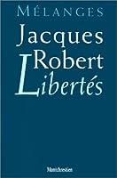 Libertes: melanges jacques robert