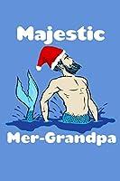 Majestic Mer Grandpa: Sketchbook