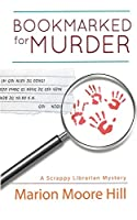 Bookmarked for Murder (The Scrappy Librarian)
