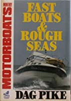 Fast Boats and Rough Seas