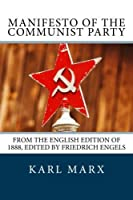 Manifesto of the Communist Party: [From the English edition of 1888 edited by Friedrich Engels] [並行輸入品]
