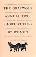 The Graywolf Annual Two: Short Stories by Women