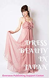 Dress Beauty in Japan (English Edition)