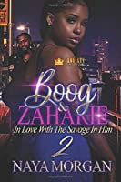 Boog & Zaharie 2: In Love With The Savage In Him