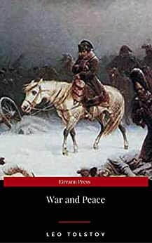 War and Peace (Complete Version, Best Navigation, Active TOC) by [Tolstoy, Leo]