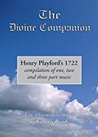 Henry Playford's The Divine Companion