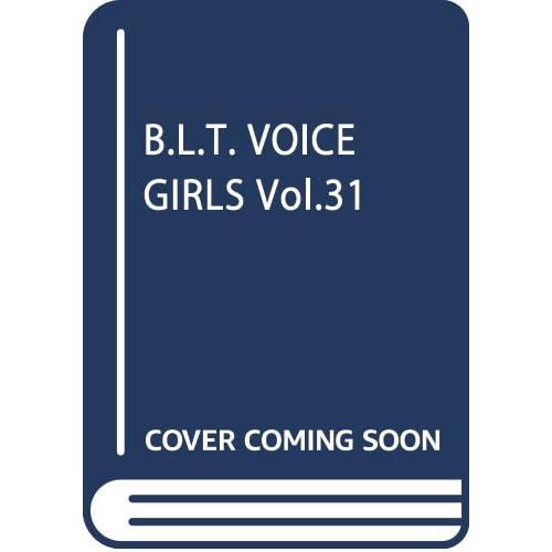 B.L.T. VOICE GIRLS Vol.31