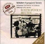 シューベルト : アルペジオーネ・ソナタ イ短調 D821 / ロストロポーヴィチ(ムスティスラフ) (演奏); ドビュッシー, シューベルト, シューマン (作曲); ブリテン(ベンジャミン) (演奏) (CD - 1999)
