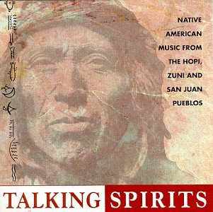 Talking Spirits: Native American Music