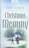 Christmas Mommy (Heartsong Contemporary)
