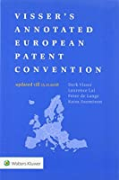 Visser's Annotated European Patent Convention 2018