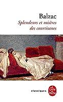 Splendeurs Et Miseres Des Courtisanes (Ldp Classiques)
