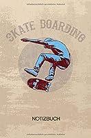 NOTIZBUCH A5 Dotted: Skateboard Fans Notizheft GEPUNKTET 120 Seiten - Rollbrettfahrer Notizblock Skateboarding Skizzenbuch - Rollbrett Geschenk fuer Skateboarder Skateboardfahrer Skater