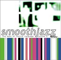 Smooth Jazz: B.O. Native Language