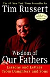 Wisdom of Our Fathers Publisher: Random House Trade Paperbacks 画像