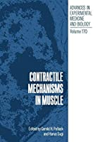 Contractile Mechanisms in Muscle (Advances in Experimental Medicine and Biology)