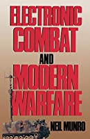 Electronic Combat and Modern Warfare: The Quick and the Dead