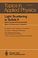 Light Scattering in Solids II: Basic Concepts and Instrumentation (Topics in Applied Physics)