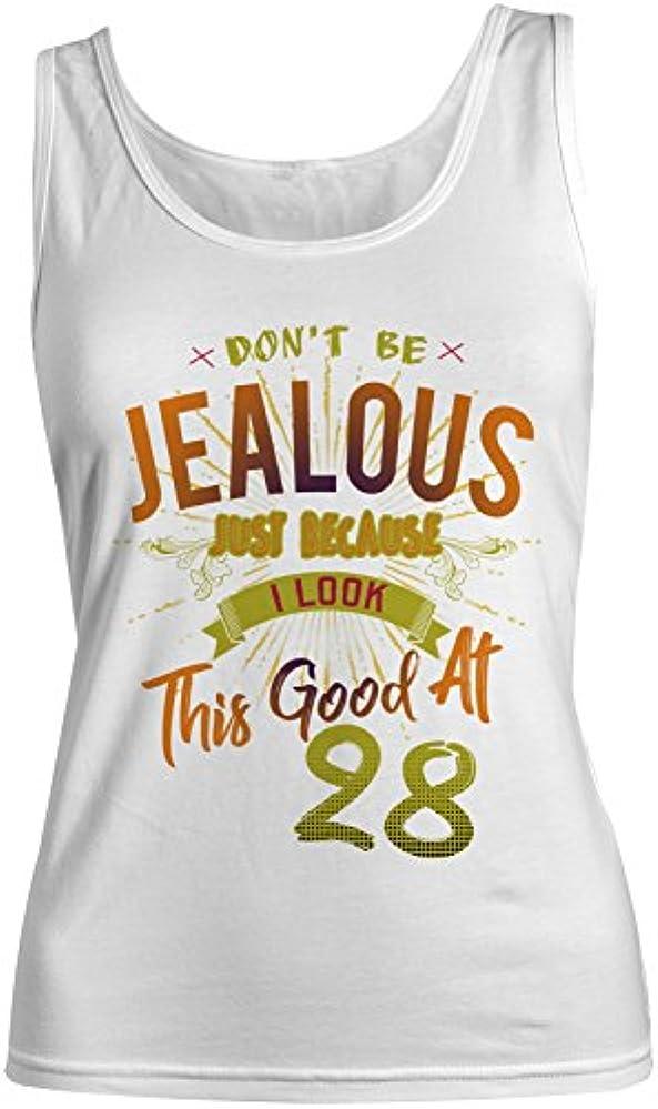 使用法ベテランチャペルDon't Be Jealous I Look This Good At 28 お誕生日 Anniversary レディース Tank Top Sleeveless Shirt