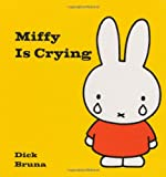 Miffy Is Crying (Miffy (Big Tent Entertainment))
