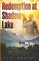 Redemption at Shadow Lake (Houses of Mystery)