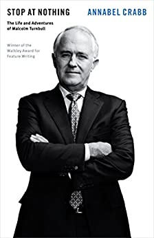 Stop at Nothing: The Life and Adventures of Malcolm Turnbull by [Crabb, Annabel]