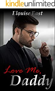Love Me, Daddy (English Edition)