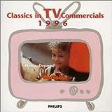 クラシック・イン・テレビコマーシャル《1996最新版》