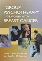 Group Psychotherapy for Women With Breast Cancer