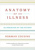 Anatomy Of An Illness As Perceived By The Patient: Reflections on Healing and Regeneration