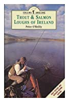 Trout and Salmon Loughs of Ireland