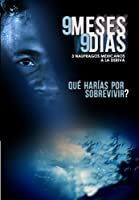 9 Meses 9 Dias AKA Sobrevivientes [DVD]