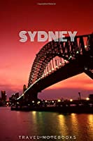 Sydney: Notebook with view of Sydney for Drawning and Writing, Notebook for Kids, Notebook for Learning Languages, Journal, Diary (110 Pages, Blank, 6x9) (Travel Notebook, City Notebook)