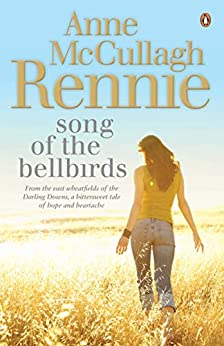 Song of the Bellbirds by [Rennie, Anne McCullagh]